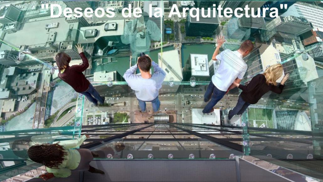 Deseos de la Arquitectura