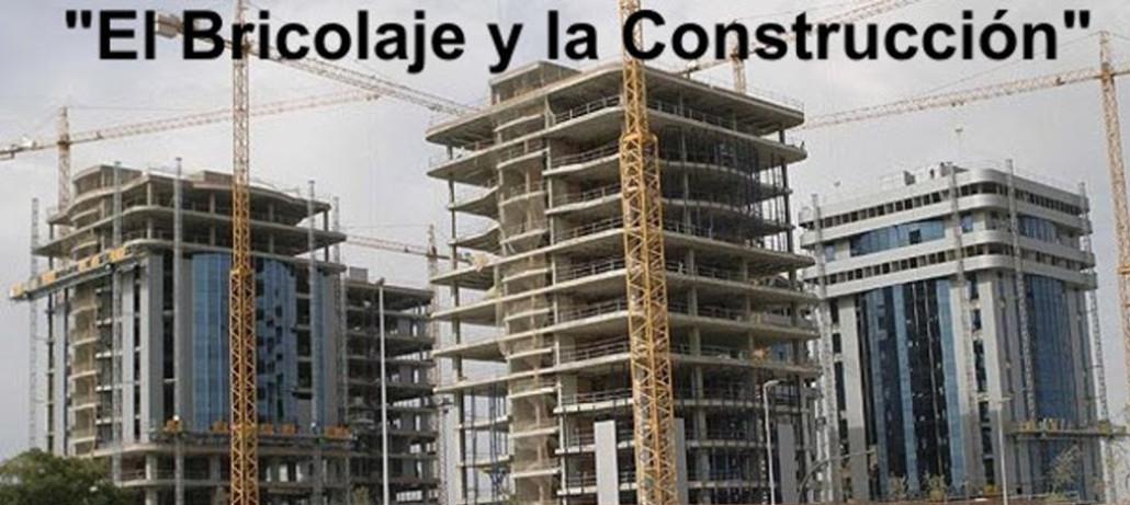 El Bricolaje y la Construcción